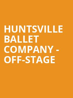 Huntsville Ballet Company - Off-Stage at VBC Mark C. Smith Concert Hall