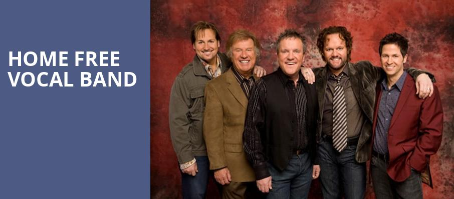 Home Free Vocal Band, VBC Mark C Smith Concert Hall, Huntsville